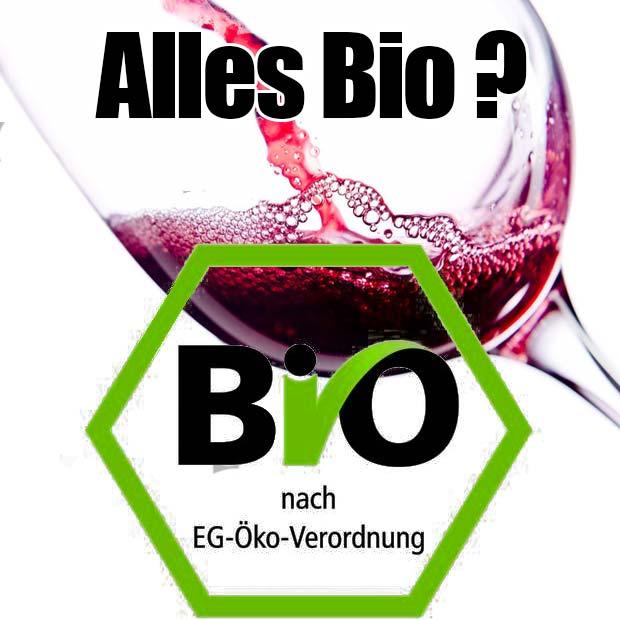 Bioweine - Was ist das?